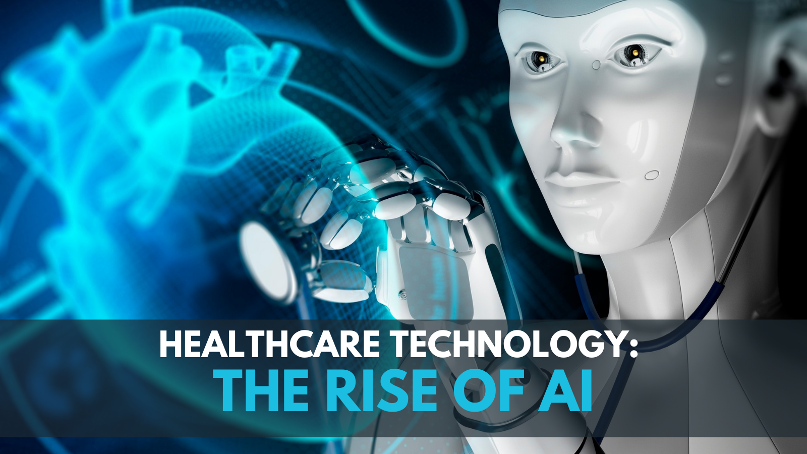 Blog - Trends in Healthcare technology - The rise of AI