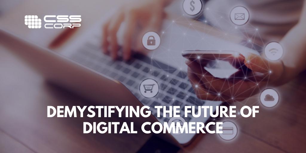 Blog banner - Demystifying the future of digital commerce - V4