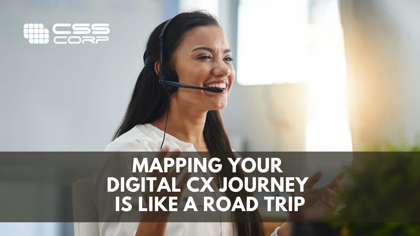 Blog banner - Mapping your Digital CX journey is like a road trip - V2