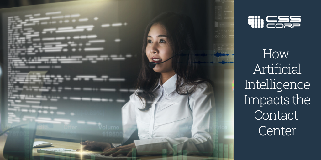 How Artificial Intelligence Impacts the Contact Center