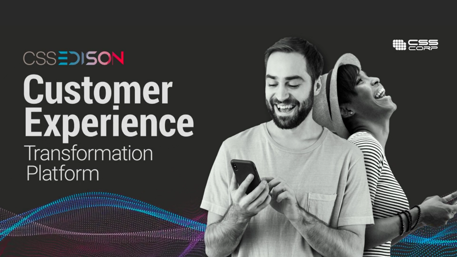 CSS EDISON™ Delivers Business Outcomes and ROI in CX