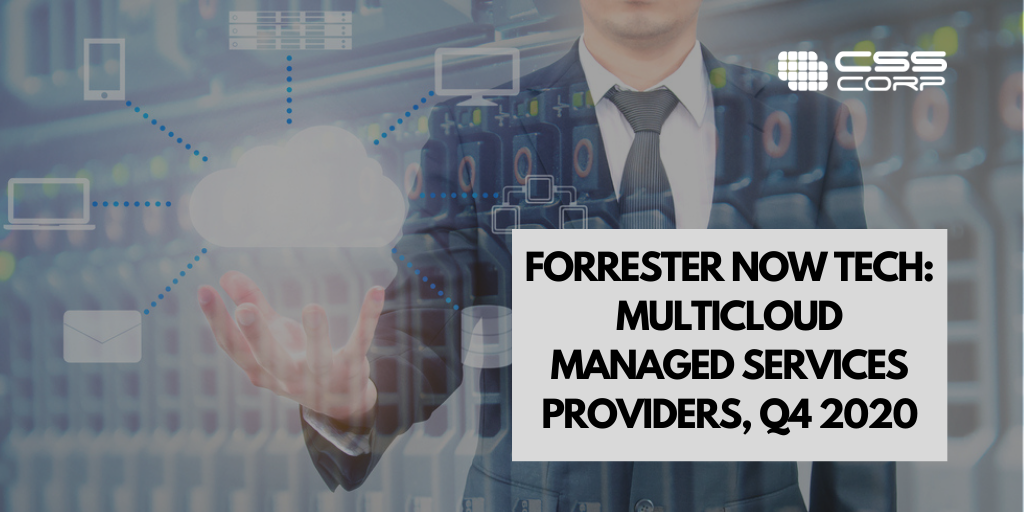 Forrester Now Tech: Multicloud Managed Services Providers, Q4 2020