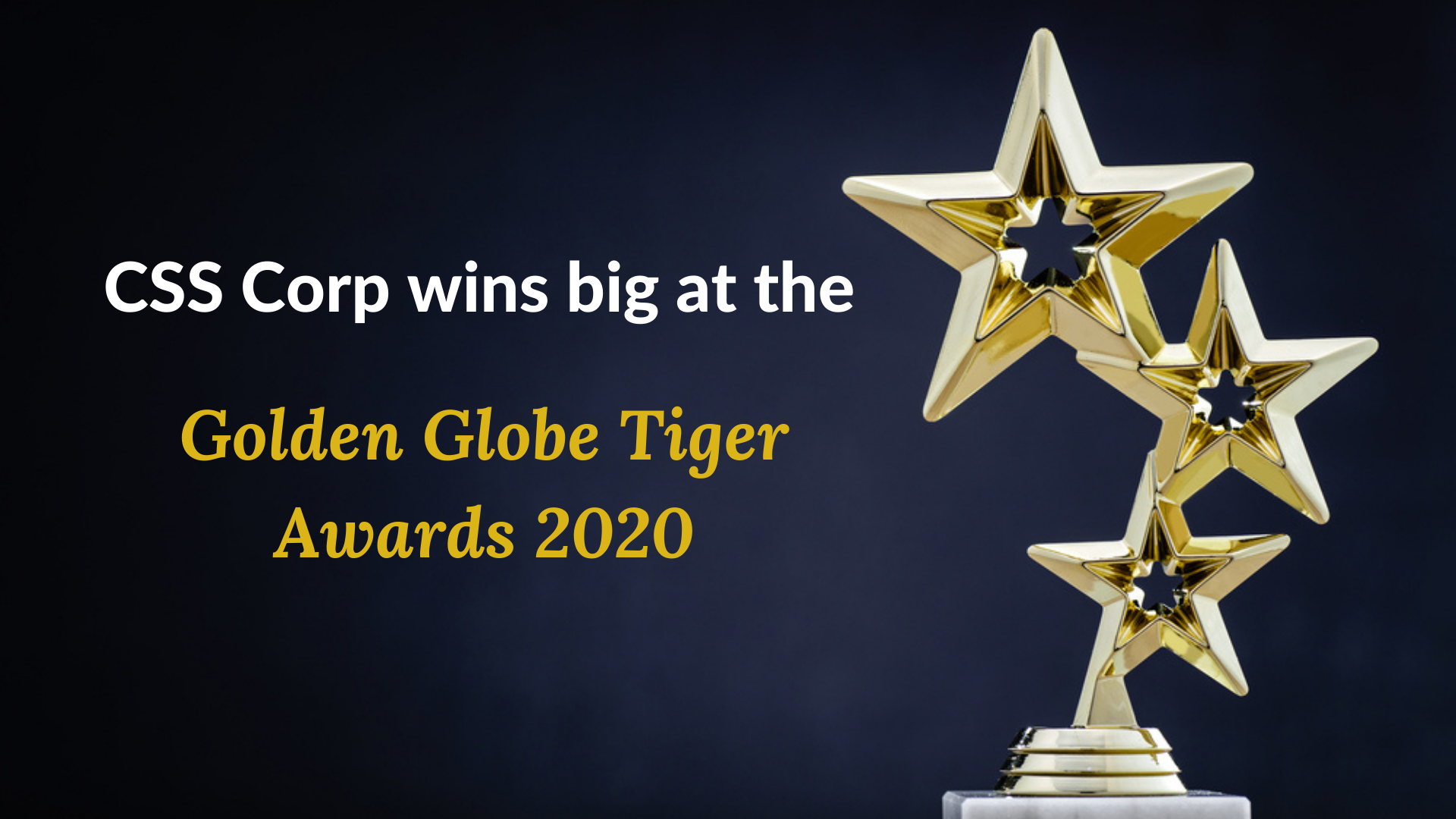 CSS Corp wins big at the Golden Globe Tiger Awards 2020